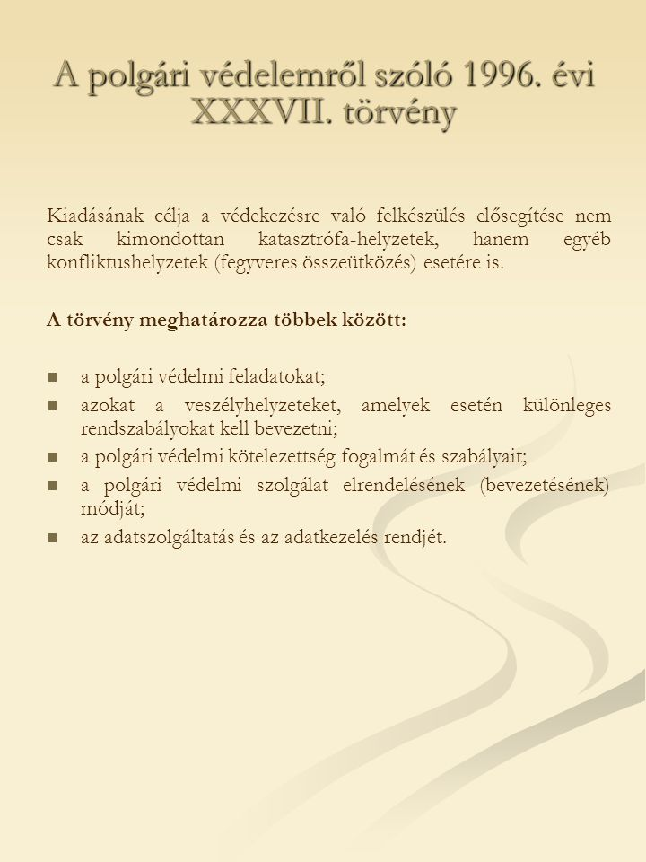 A polgári védelemről szóló 1996. évi XXXVII. törvény