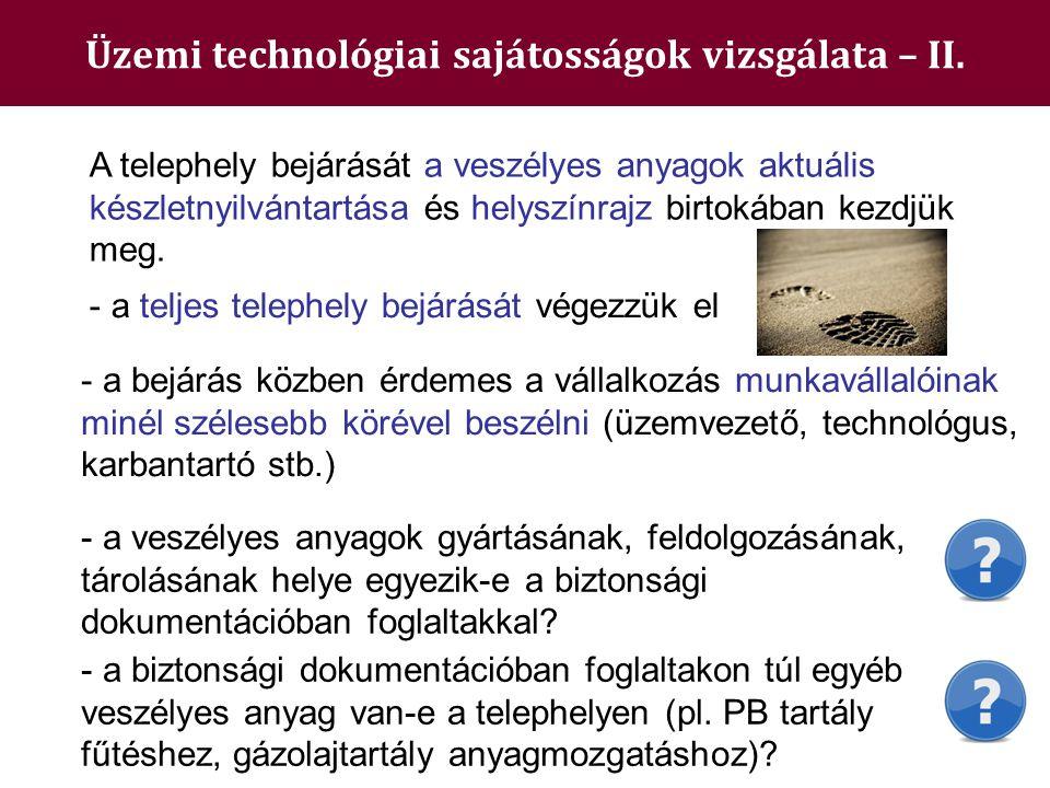Üzemi technológiai sajátosságok vizsgálata – II.