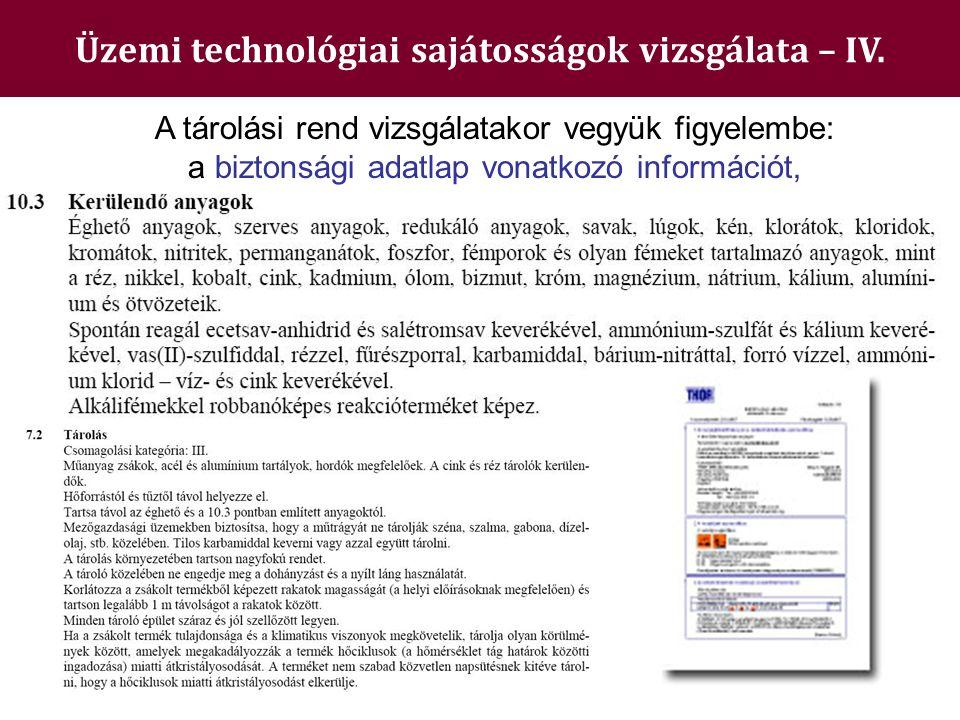 Üzemi technológiai sajátosságok vizsgálata – IV.