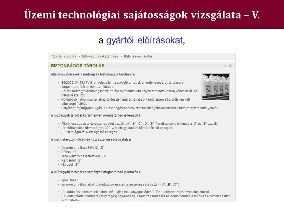 Üzemi technológiai sajátosságok vizsgálata – V.