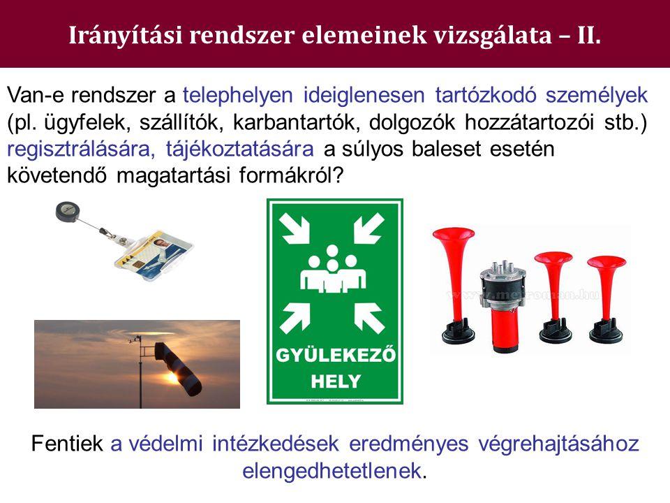 Irányítási rendszer elemeinek vizsgálata – II.