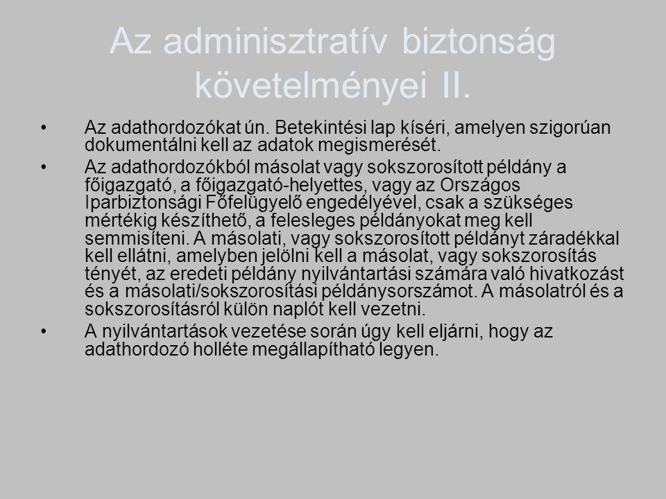 Az adminisztratív biztonság követelményei II.