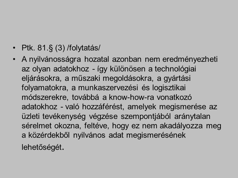 Ptk. 81.§ (3) /folytatás/