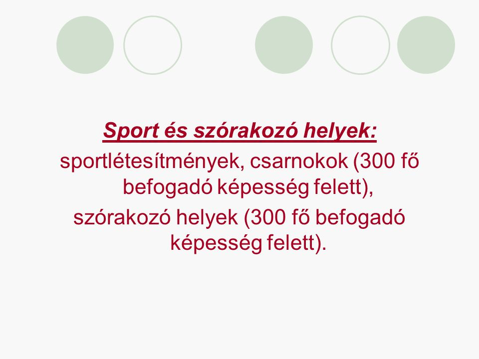 Sport és szórakozó helyek: