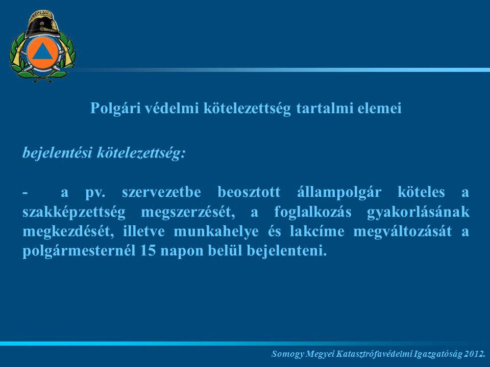 Polgári védelmi kötelezettség tartalmi elemei
