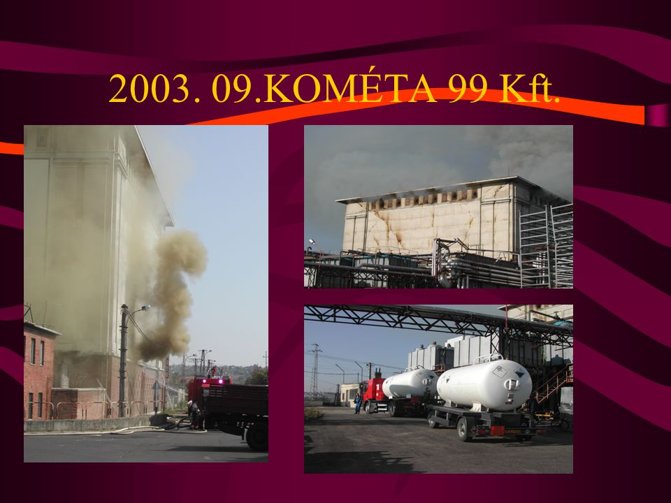 2003. 09.KOMÉTA 99 Kft.