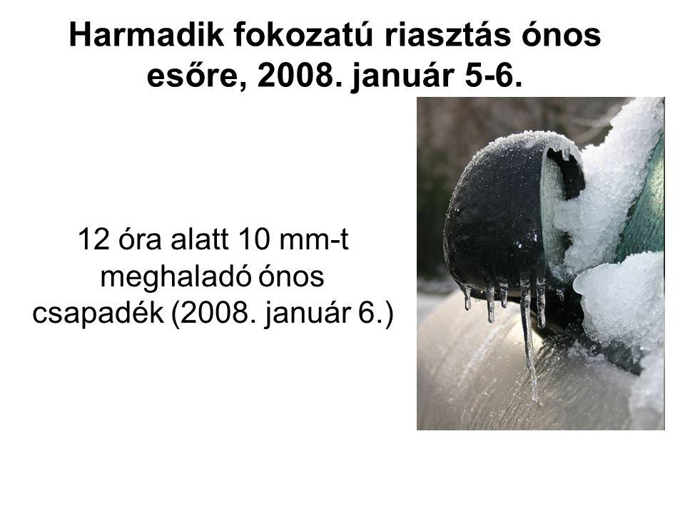Harmadik fokozatú riasztás ónos esőre, 2008. január 5-6.
