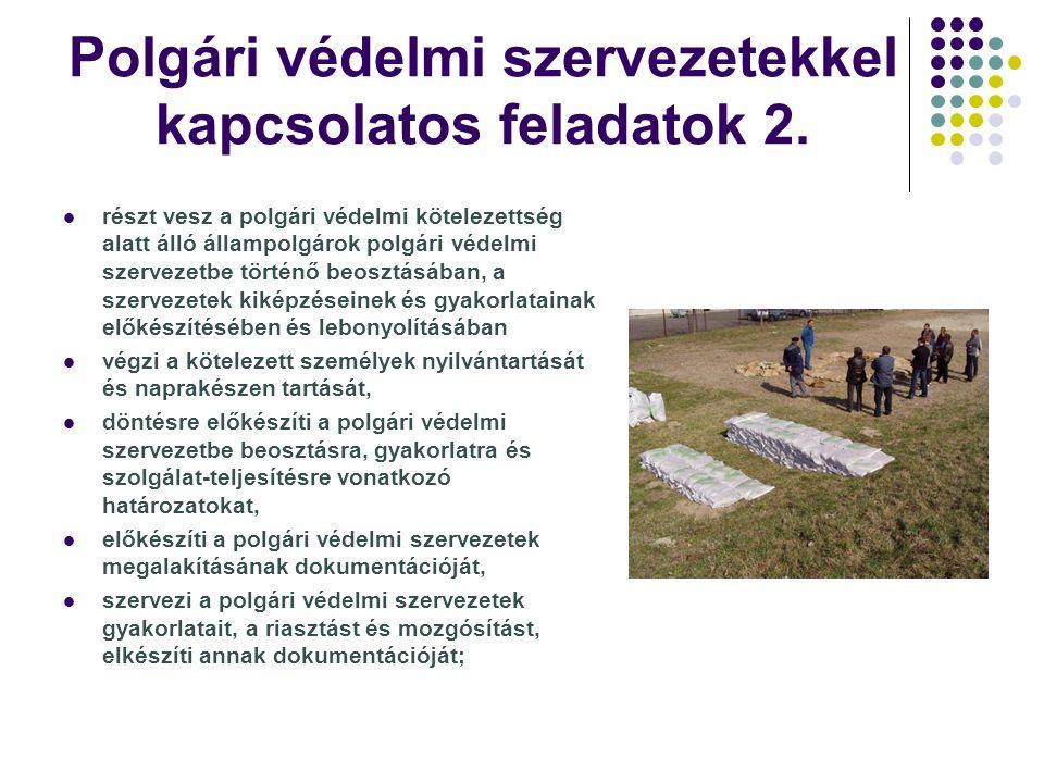 Polgári védelmi szervezetekkel kapcsolatos feladatok 2.