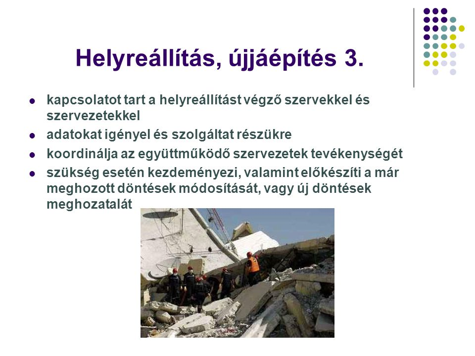 Helyreállítás, újjáépítés 3.