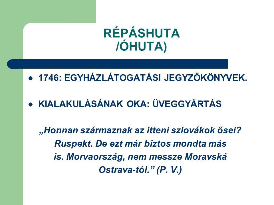 RÉPÁSHUTA /ÓHUTA) 1746: EGYHÁZLÁTOGATÁSI JEGYZŐKÖNYVEK.