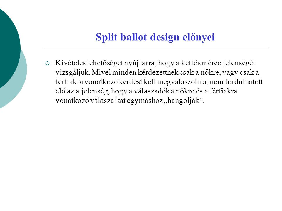 Split ballot design előnyei