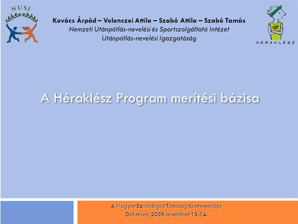 A Héraklész Program merítési bázisa