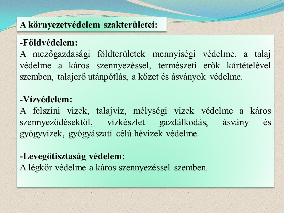 A környezetvédelem szakterületei: