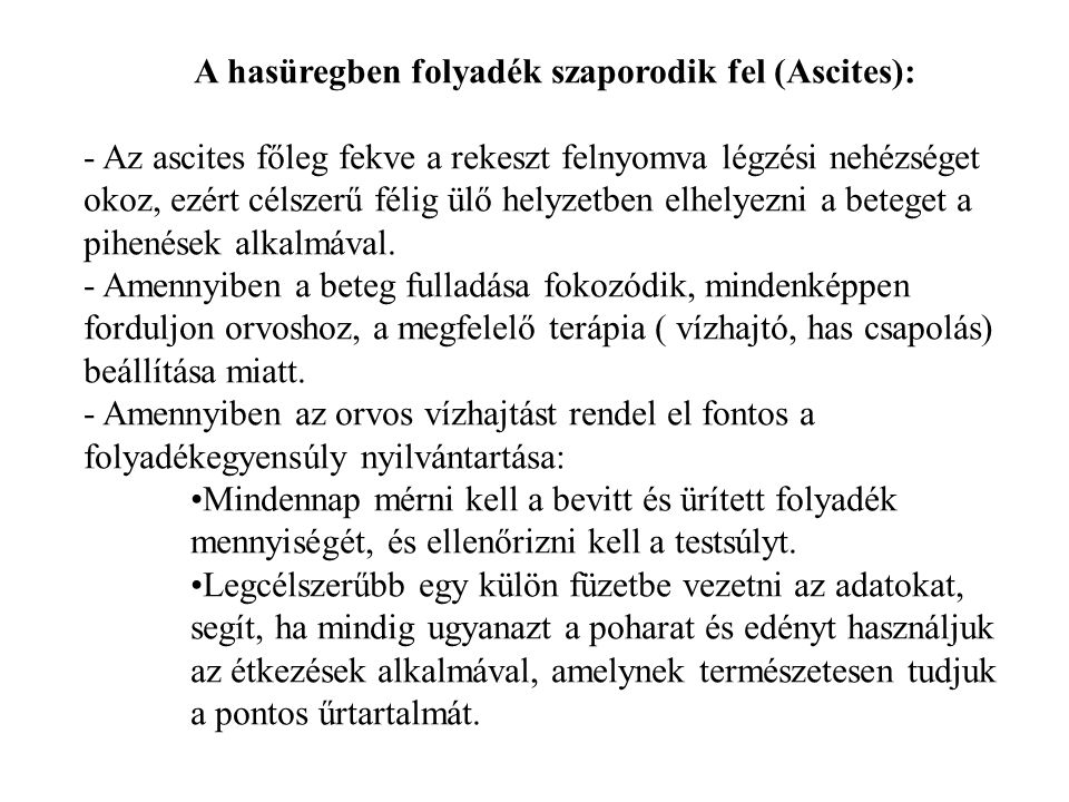A hasüregben folyadék szaporodik fel (Ascites):