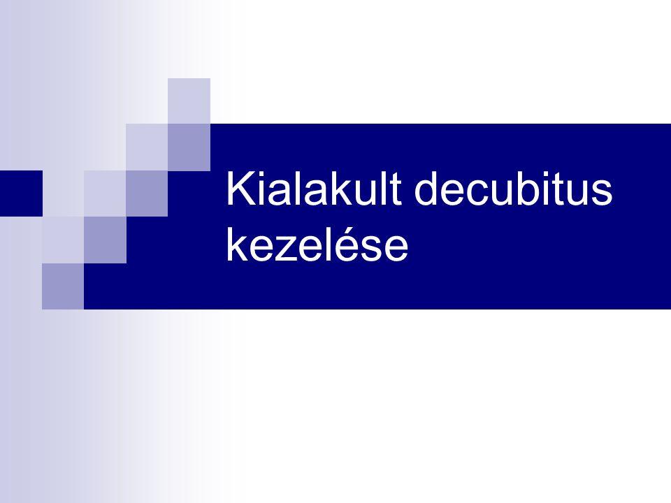 Kialakult decubitus kezelése