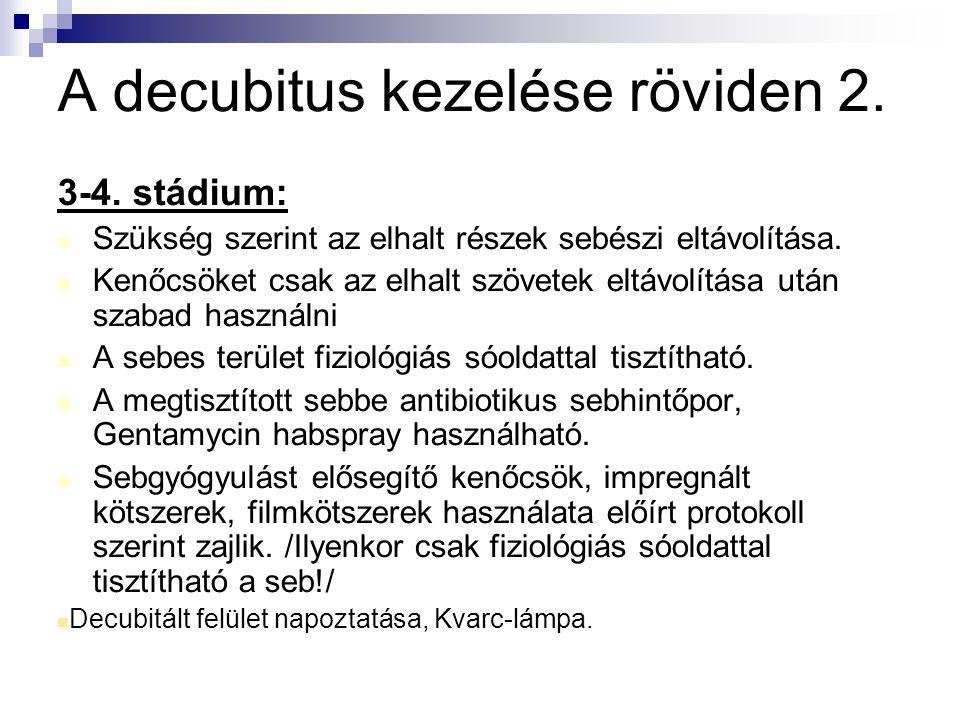 A decubitus kezelése röviden 2.