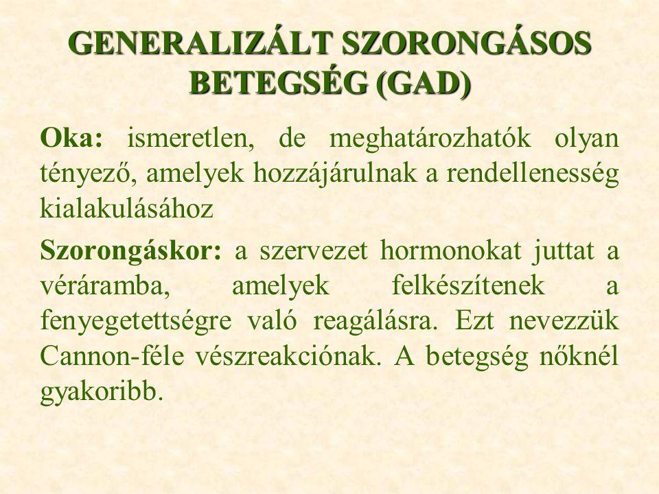 GENERALIZÁLT SZORONGÁSOS BETEGSÉG (GAD)