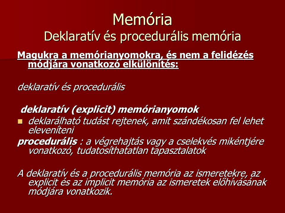 Memória Deklaratív és procedurális memória