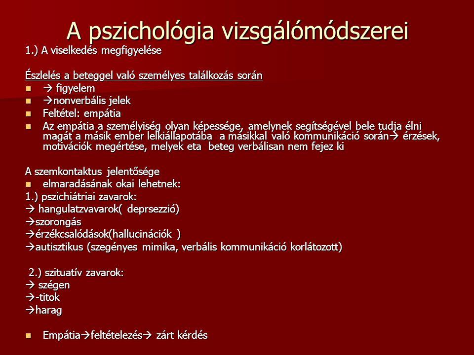 A pszichológia vizsgálómódszerei