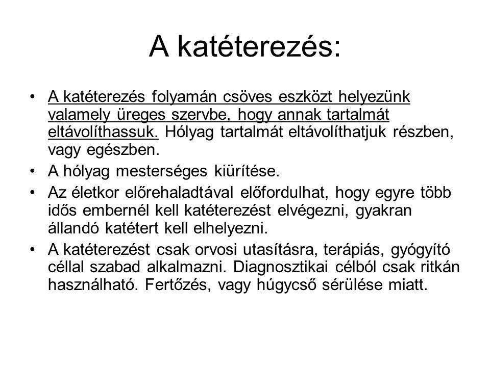 A katéterezés: