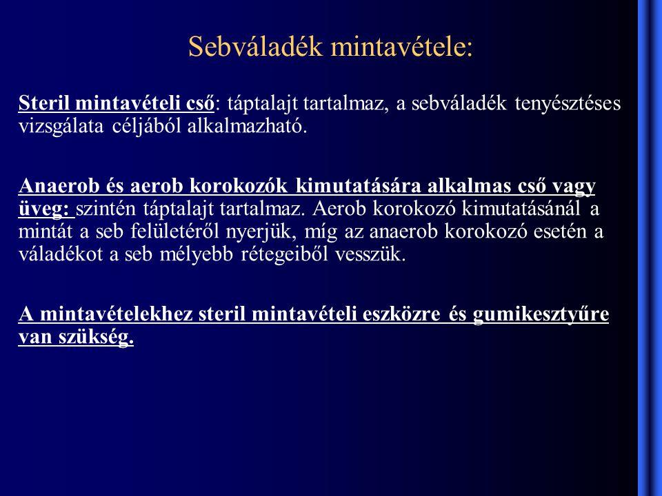 Sebváladék mintavétele: