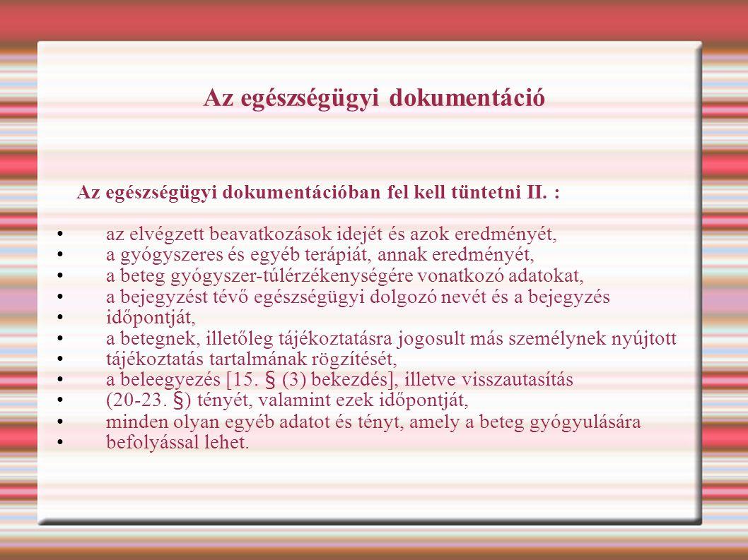 Az egészségügyi dokumentáció