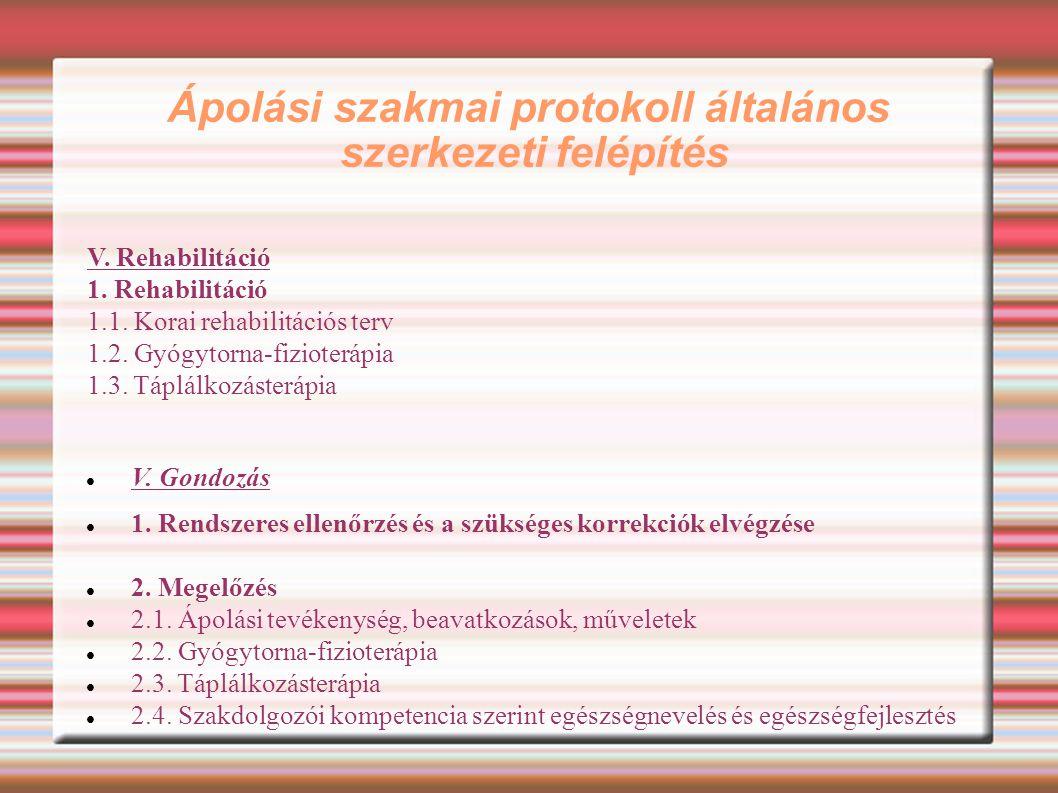 Ápolási szakmai protokoll általános szerkezeti felépítés