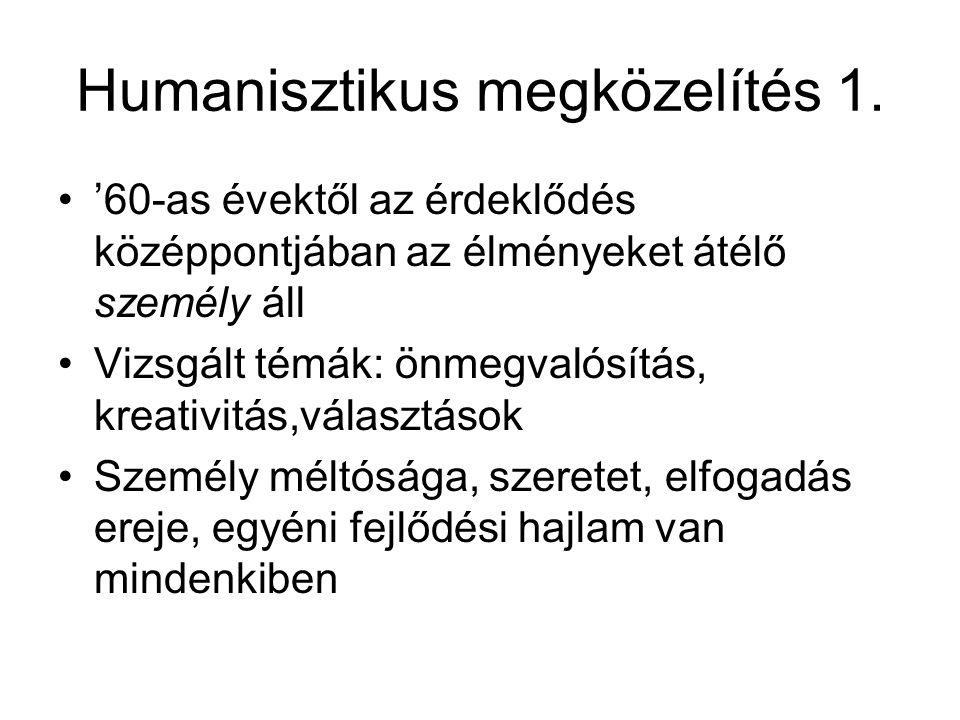 Humanisztikus megközelítés 1.