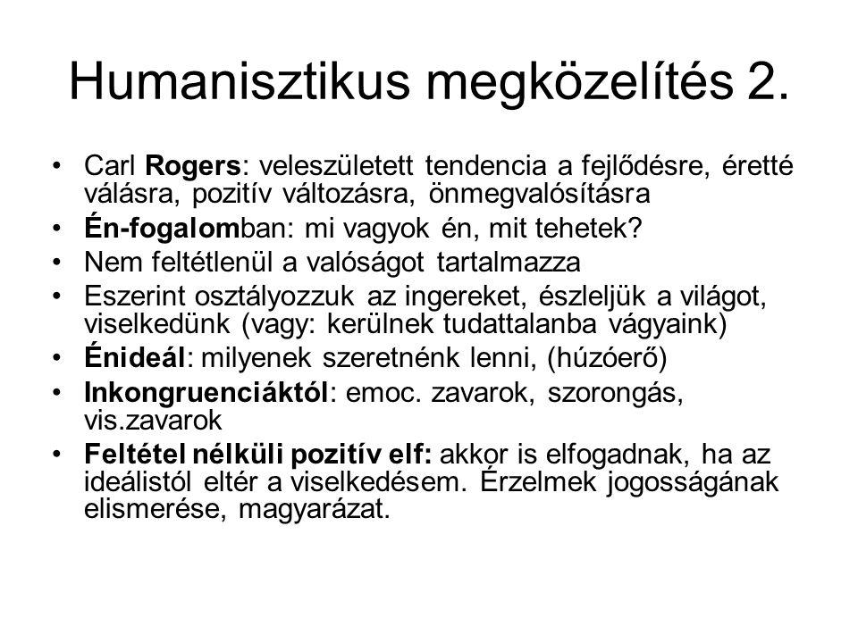Humanisztikus megközelítés 2.