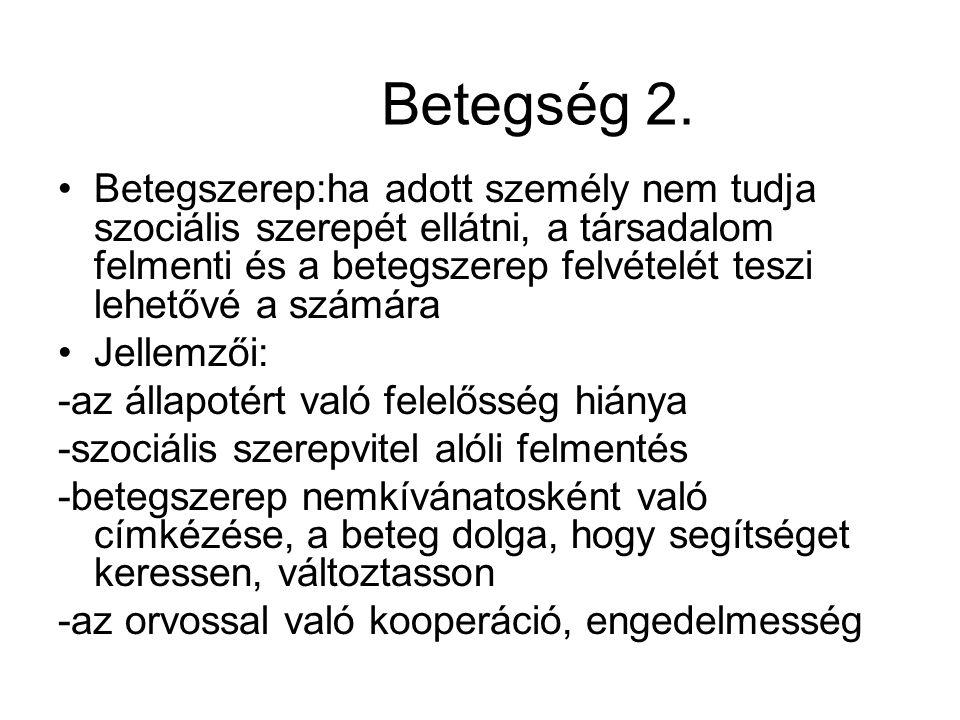 Betegség 2.