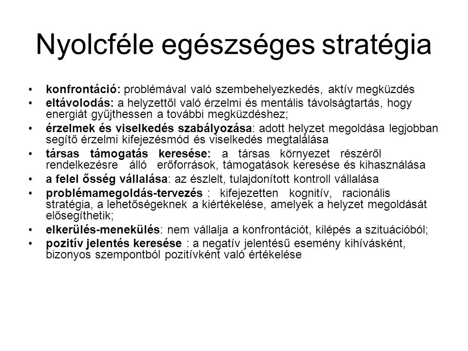 Nyolcféle egészséges stratégia