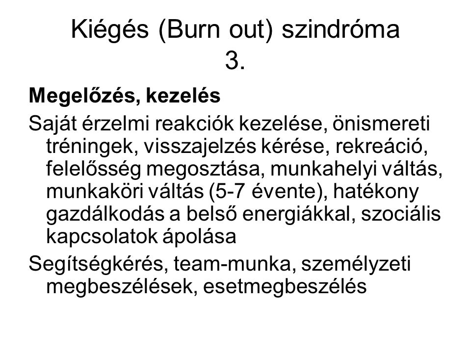 Kiégés (Burn out) szindróma 3.