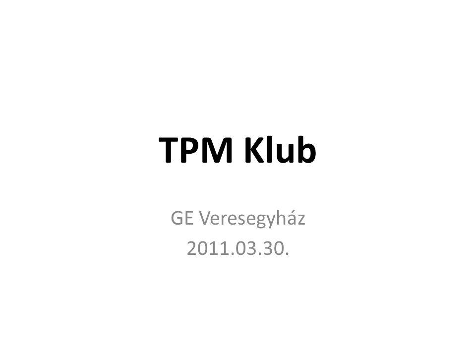 TPM Klub GE Veresegyház 2011.03.30.