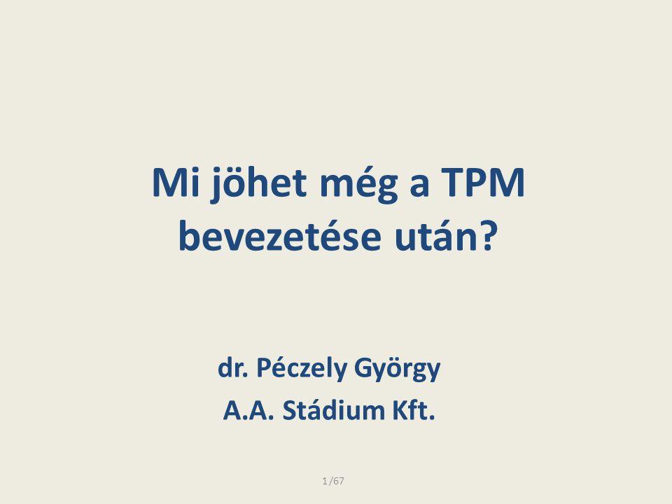 Mi jöhet még a TPM bevezetése után