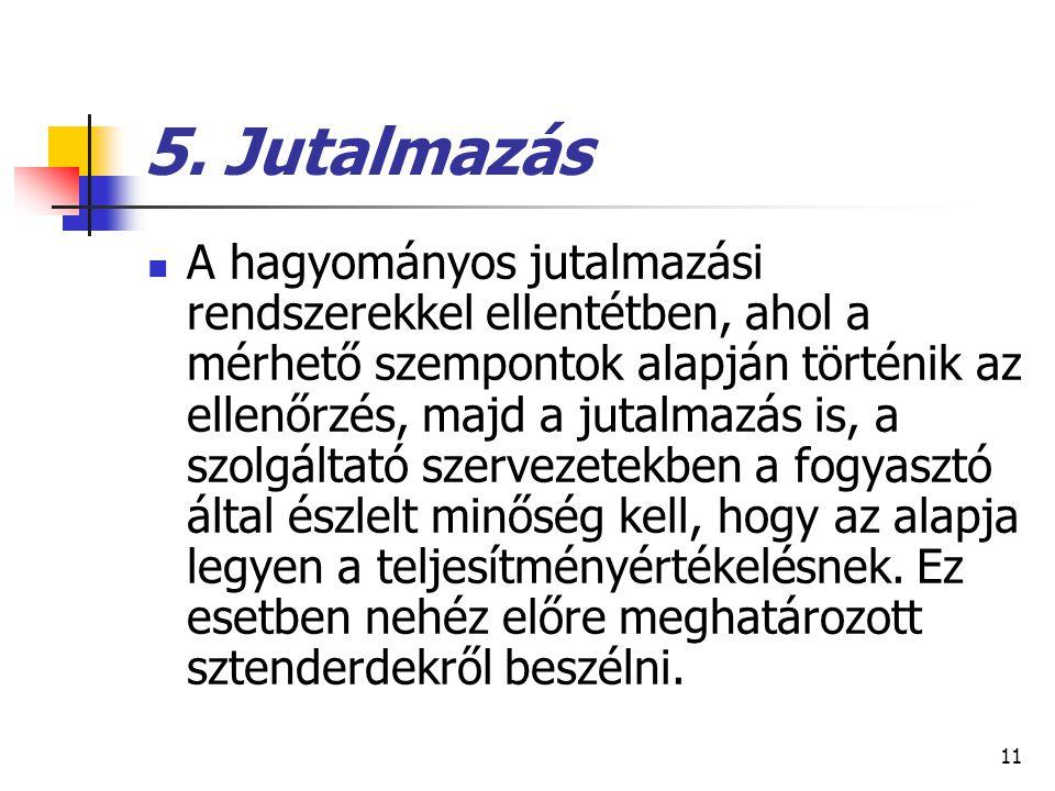 5. Jutalmazás