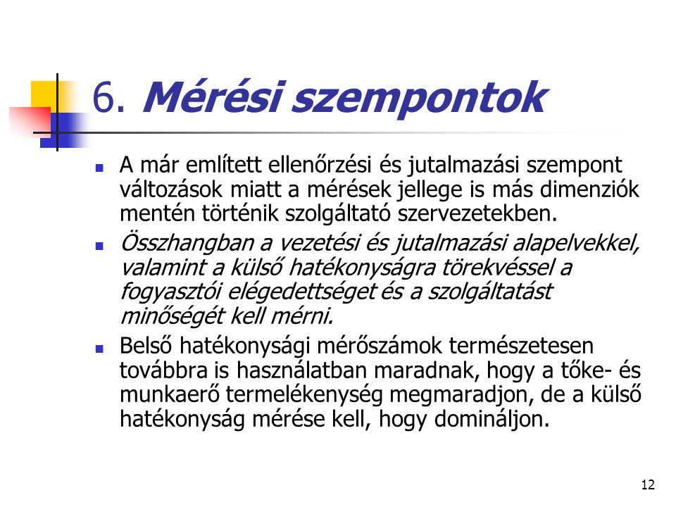 6. Mérési szempontok