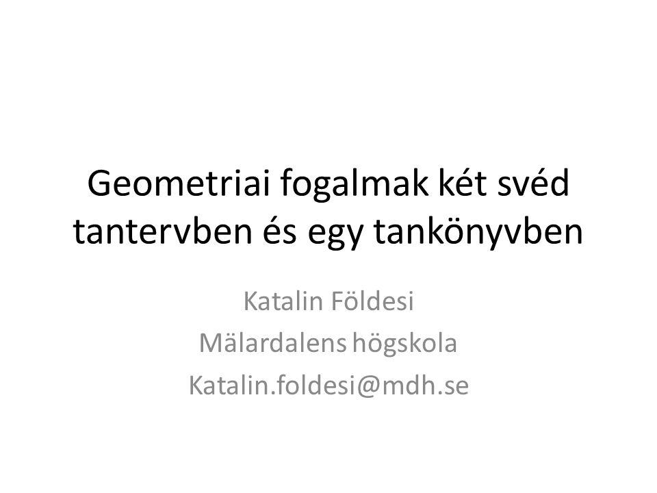 Geometriai fogalmak két svéd tantervben és egy tankönyvben