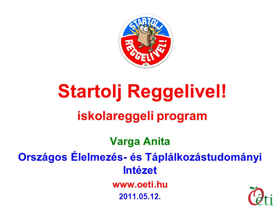 Startolj Reggelivel! iskolareggeli program