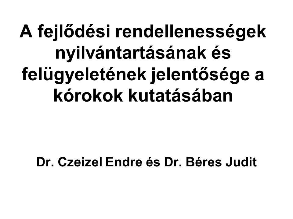 Dr. Czeizel Endre és Dr. Béres Judit