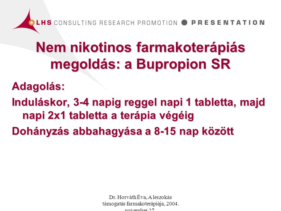 Nem nikotinos farmakoterápiás megoldás: a Bupropion SR