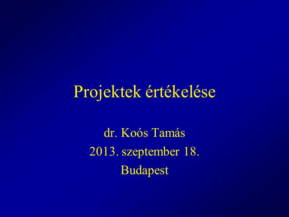 dr. Koós Tamás 2013. szeptember 18. Budapest