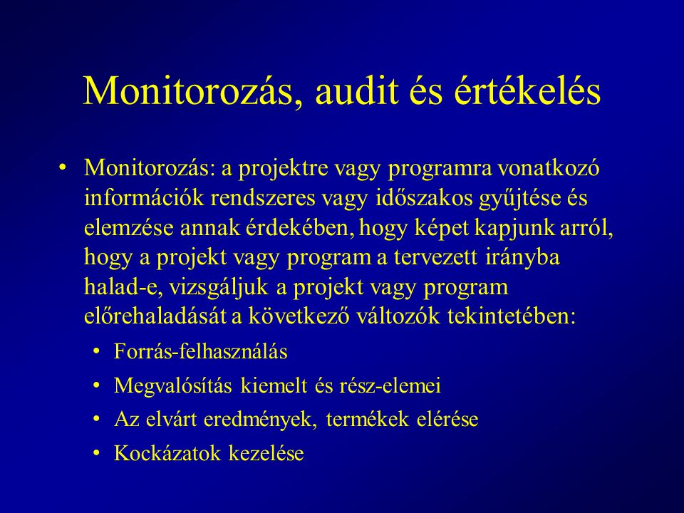 Monitorozás, audit és értékelés