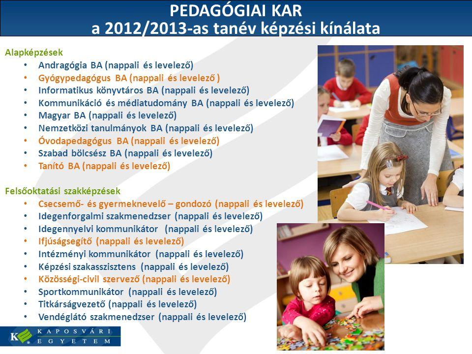 a 2012/2013-as tanév képzési kínálata