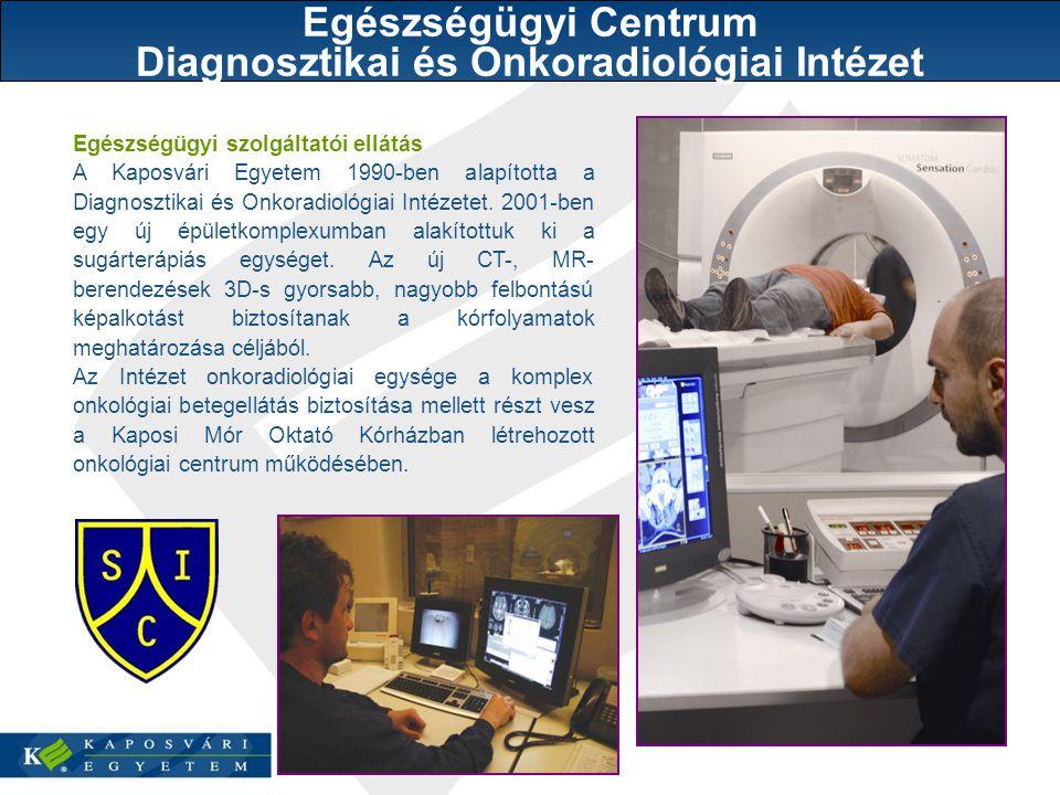 Egészségügyi Centrum Diagnosztikai és Onkoradiológiai Intézet