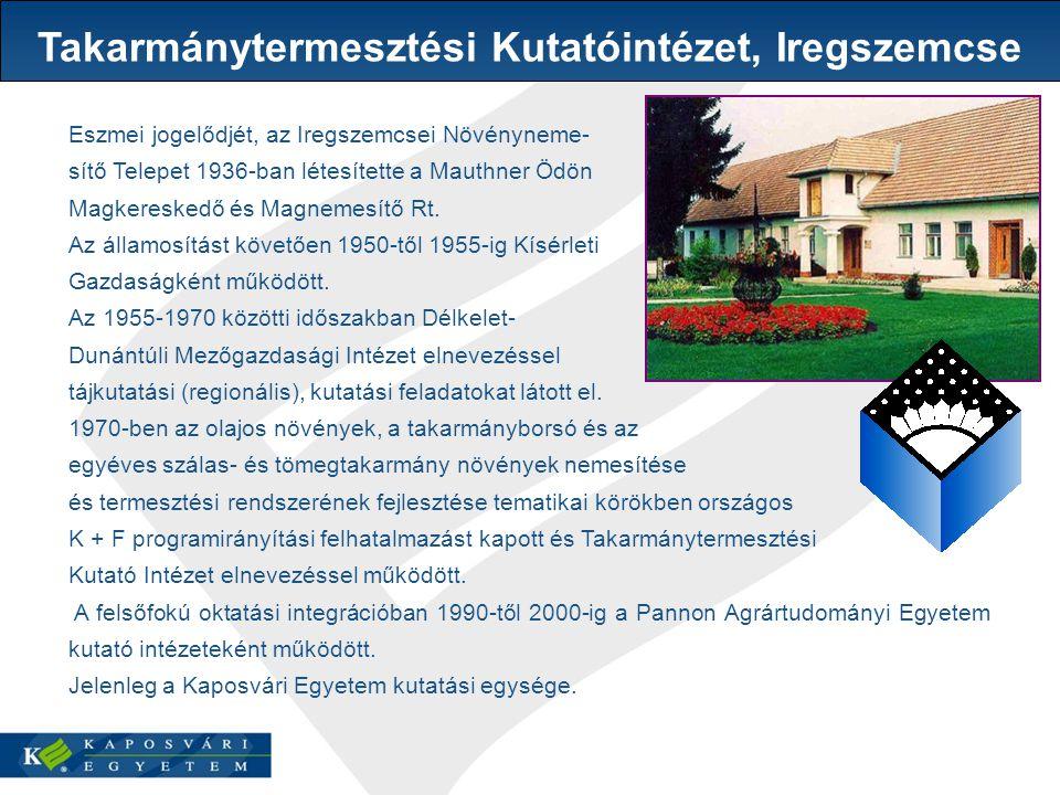 Takarmánytermesztési Kutatóintézet, Iregszemcse