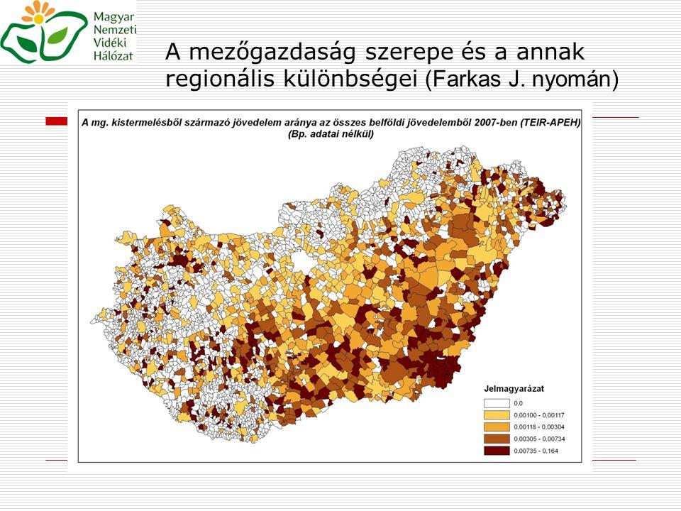 A mezőgazdaság szerepe és a annak regionális különbségei (Farkas J