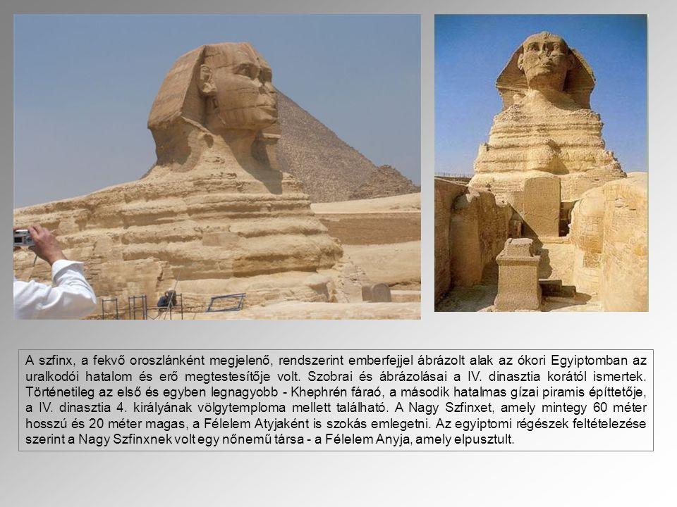 A szfinx, a fekvő oroszlánként megjelenő, rendszerint emberfejjel ábrázolt alak az ókori Egyiptomban az uralkodói hatalom és erő megtestesítője volt.