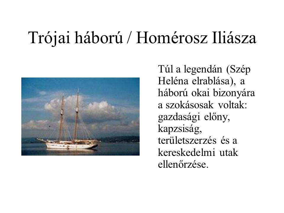 Trójai háború / Homérosz Iliásza
