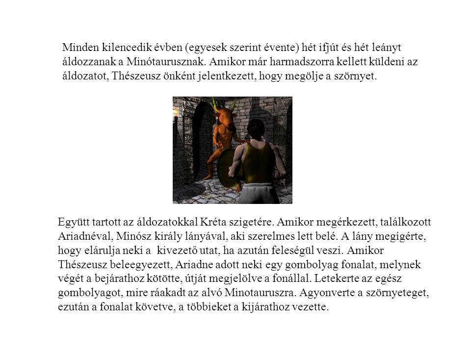 Minden kilencedik évben (egyesek szerint évente) hét ifjút és hét leányt áldozzanak a Minótaurusznak. Amikor már harmadszorra kellett küldeni az áldozatot, Thészeusz önként jelentkezett, hogy megölje a szörnyet.