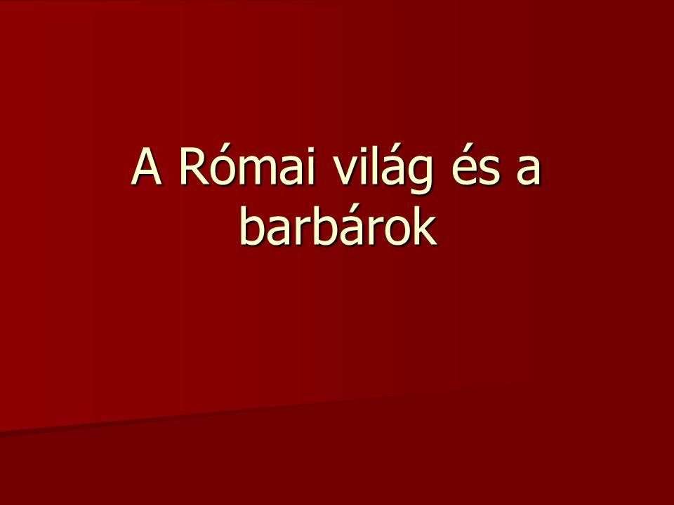 A Római világ és a barbárok